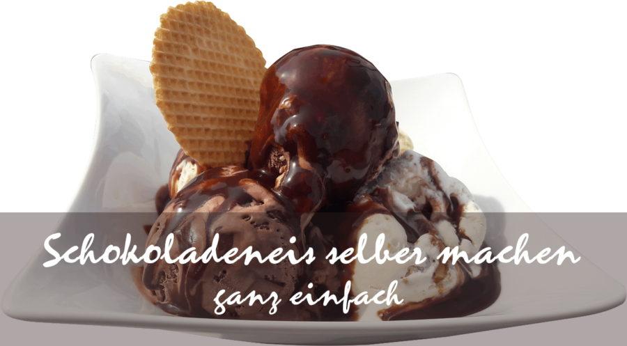 schokoladeneis selber machen